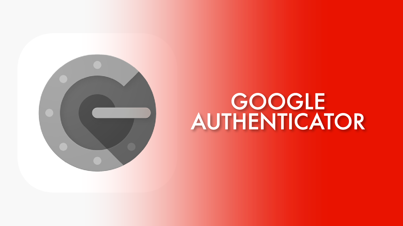 Google Authenticator – the safer way to invest