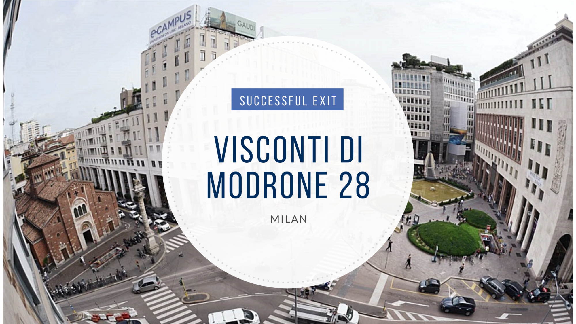 Successful exit: Visconti di Modrone 28, Milan